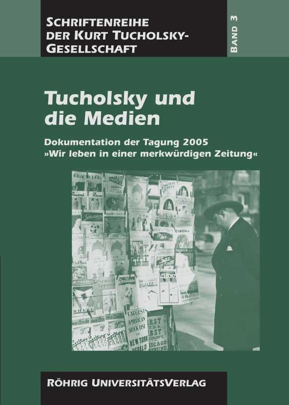 Cover Tucholsky und die Medien