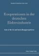 Kooperationen in der deutschen Elektroindustrie - Ricarda B. Bouncken / Franz Lotter