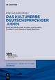 Das Kulturerbe deutschsprachiger Juden - Elke-Vera Kotowski