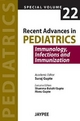 Recent Advances in Pediatrics - Special