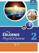 Erlebnis Physik / Chemie / Erlebnis Physik / Chemie - Ausgabe 2011 für Hauptschulen in Nordrhein-Westfalen