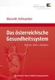 Das österreichische Gesundheitssystem - Maria M. Hofmarcher