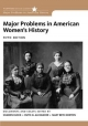 Major Problems in American Women's History (Major Problems in American History Series): Documents and Essays