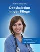 Deeskalation in der Pflege - Marian Rohde; Tim Bärsch