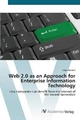 9783639431810 - Menzel, Claus: Web 2.0 as an Approach for Enterprise Information Technology: How Companies Can Benefit from the Internet of the Second Generation - Knyga