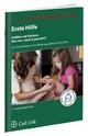 Erste Hilfe - Unfälle mit Kindern - Stephanie Märzheuser