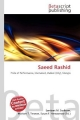 Saeed Rashid - Lambert M. Surhone; Mariam T. Tennoe; Susan F. Henssonow