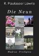Die Neun - R. Paulaseer Lawrie; Devadayavu Lawrie; Christian Wirth