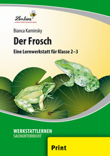 der frosch lernwerkstatt f r den sachunterricht in von bianca kaminsky isbn 978 3 86998 617. Black Bedroom Furniture Sets. Home Design Ideas