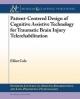 Cognitive Prosthetics for Brain Injury
