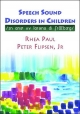 Speech Sound Disorders in Children