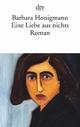 Eine Liebe aus nichts - Barbara Honigmann