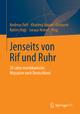 Jenseits von Rif und Ruhr - Andreas Pott; Khatima Bouras-Ostmann; Rahim Hajji; Soraya Moket