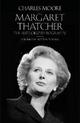 Margaret Thatcher - Charles Moore