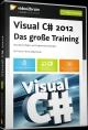 Visual C# 2012 - Das große Training - Mirko Matytschak