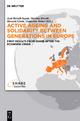 Active ageing and solidarity between generations in Europe - Axel Börsch-Supan; Martina Brandt; Howard Litwin; Guglielmo Weber
