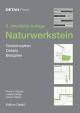 Naturwerkstein - Theodor Hugues;  Ludwig Steiger;  Johann Weber