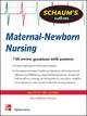 Schaum''s Outline of Maternal/Newborn Nursing