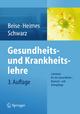 Gesundheits- und Krankheitslehre - Uwe Beise; Silke Heimes; Werner Schwarz