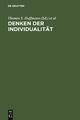 Denken der Individualität - Thomas S. Hoffmann;  Stefan Majetschak