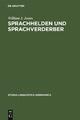 Sprachhelden und Sprachverderber - William J. Jones