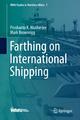 Farthing on International Shipping - Proshanto K. Mukherjee; Mark Brownrigg