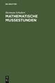 Mathematische Mußestunden - Hermann Schubert