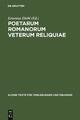 Poetarum Romanorum Veterum Reliquiae - Ernestus Diehl