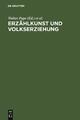 Erzählkunst und Volkserziehung - Walter Pape; Hellmut Thomke; Silvia Serena Tschopp