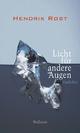 Licht für andere Augen - Hendrik Rost