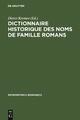 Dictionnaire historique des noms de famille romans - Dieter Kremer