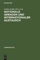 Nationale Grenzen und internationaler Austausch - Lothar Jordan;  Bernd Kortlander