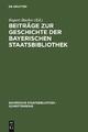 Beiträge zur Geschichte der Bayerischen Staatsbibliothek - Rupert Hacker