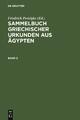 Sammelbuch griechischer Urkunden aus Ägypten. Band 2 - Friedrich Preisigke