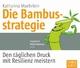 Die Bambusstrategie - Katharina Maehrlein; Gisa Bergmann; Gilles Karolyi