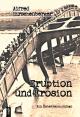Eruption und Erosion - Alfred Hirschenberger