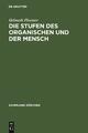 Die Stufen des Organischen und der Mensch - Helmuth Plessner