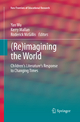 (Re)imagining the World - Yan Wu; Kerry Mallan; Roderick McGillis