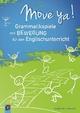 Move ya! Grammatikspiele mit Bewegung für den Englischunterricht - Christine Fink; Oliver Fink