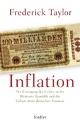 Inflation: Der Untergang des Geldes in der Weimarer Republik und die Geburt eines deutschen Traumas
