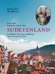 Noch mehr Familienrezepte aus dem Sudetenland - Harald Saul