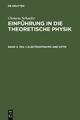 Elektrodynamik und Optik - Clemens Schaefer