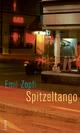 Spitzeltango - Emil Zopfi