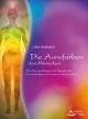 Die Aurafarben des Menschen - Linn Hammer