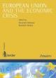 European Union and the Economic Crisis - Alexandre Defossez; Rodolphe Munoz
