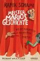 Meister Marios Geschichte - Rafik Schami
