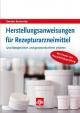 Herstellungsanweisungen für Rezepturarzneimittel