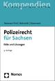 Polizeirecht für Sachsen: Fälle und Lösungen