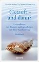 Getauft - und dann? - Salzburg Liturgische Institute Trier  Fribourg  Fribourg