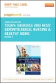 Ebersole & Hess'' Gerontological Nursing & Healthy Aging